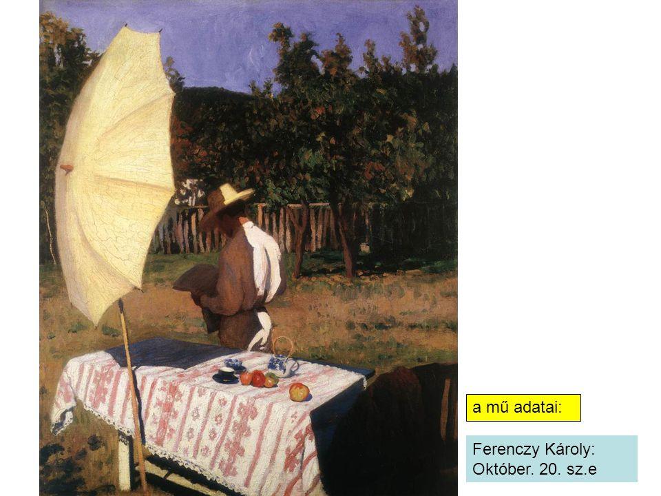 Ferenczy Károly: Október. 20. sz.e a mű adatai:
