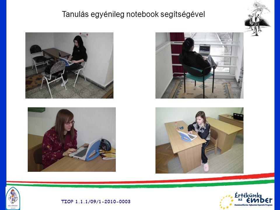 TIOP 1.1.1/09/1-2010-0003 Tanulás egyénileg notebook segítségével