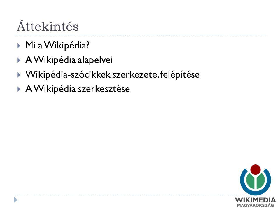 Áttekintés  Mi a Wikipédia.