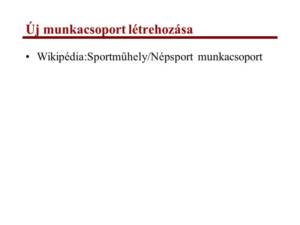 Új munkacsoport létrehozása Wikipédia:Sportműhely/Népsport munkacsoport