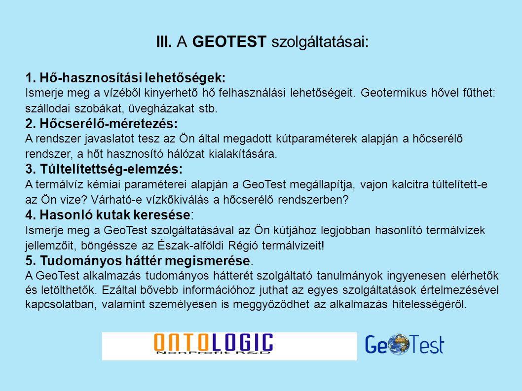 III. A GEOTEST szolgáltatásai: 1.
