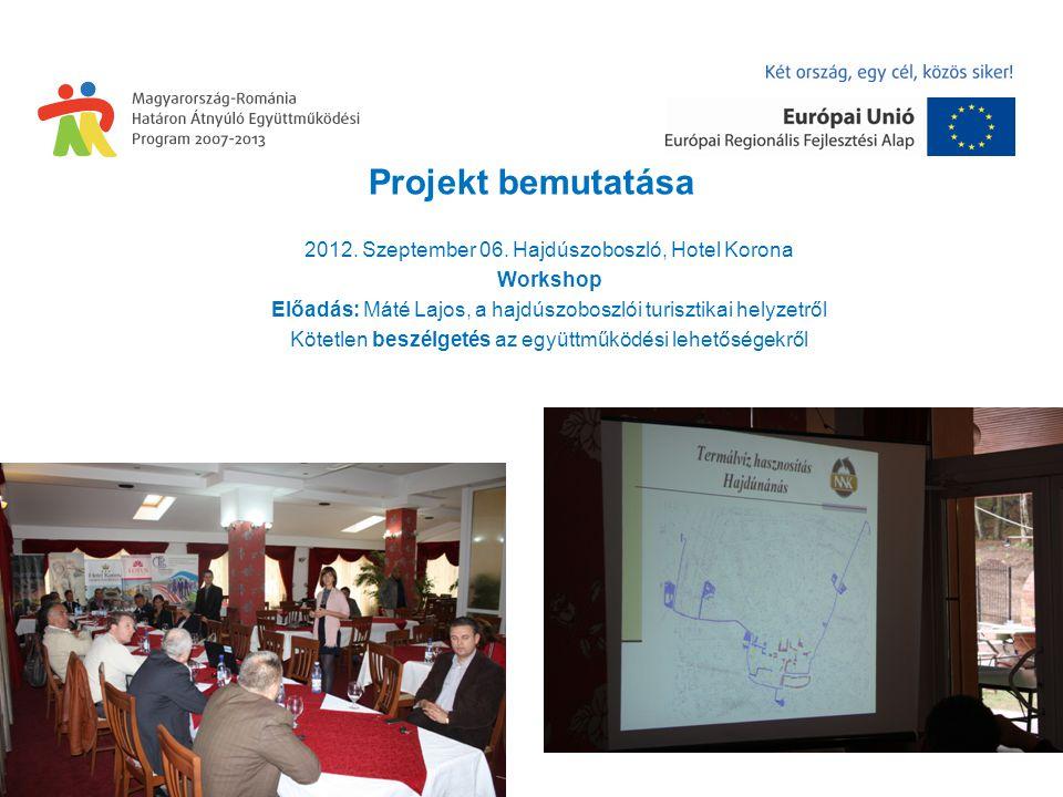 Projekt bemutatása 2012. Szeptember 06.