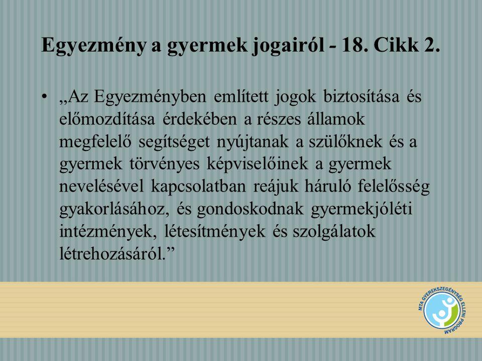 Egyezmény a gyermek jogairól - 18. Cikk 2.
