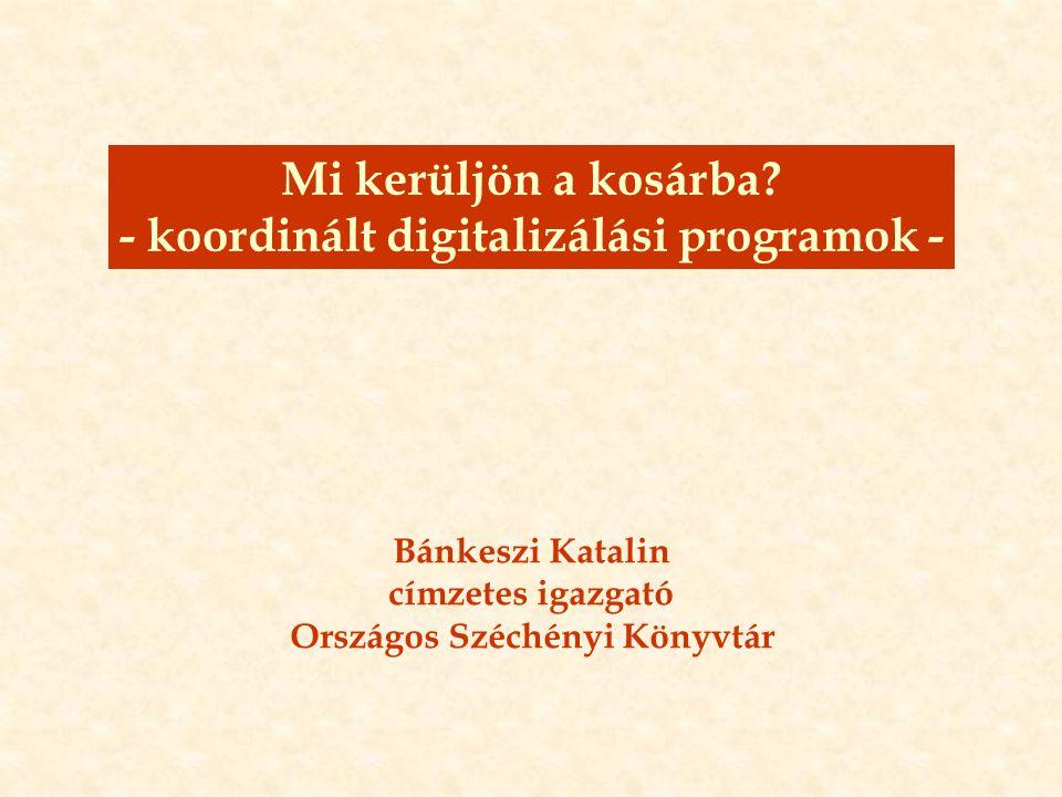 Új Magyarország Fejlesztési Terv Bánkeszi Katalin (bankeszi@oszk.hu) A társadalmi kohézió és aktivitás erősítése a kulturális szolgáltatások fejlesztésével: digitalizálás Közgyűjtemények egységes elveken alapuló tartalom-feldolgozása Széles körű elérhetőség megteremtése