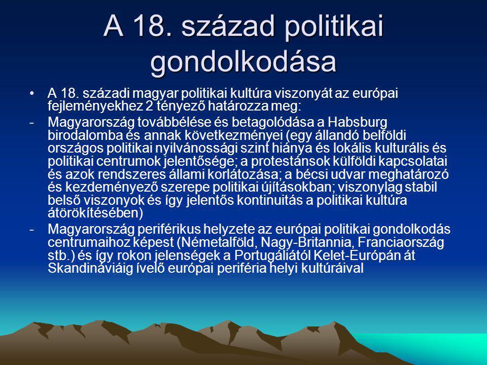 A 18.század politikai gondolkodása A 18.