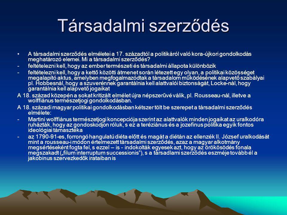 Társadalmi szerződés A társadalmi szerződés elméletei a 17.