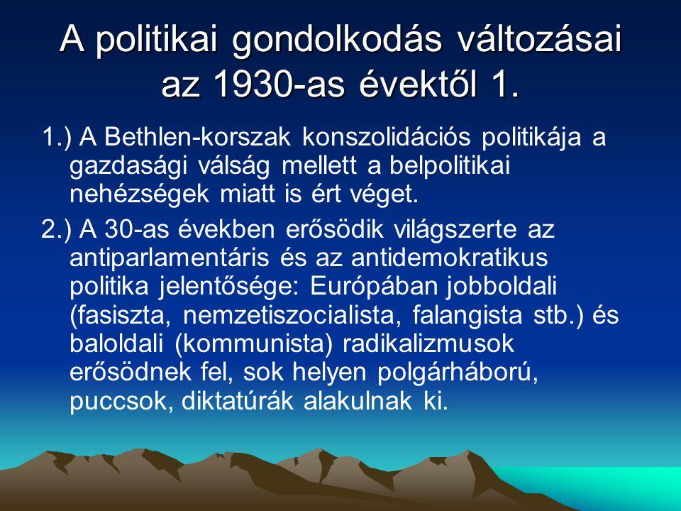 A politikai gondolkodás változásai az 1930-as évektől 1.