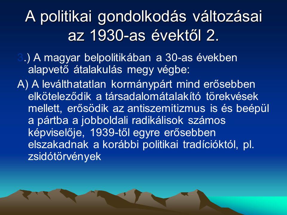 A politikai gondolkodás változásai az 1930-as évektől 2.