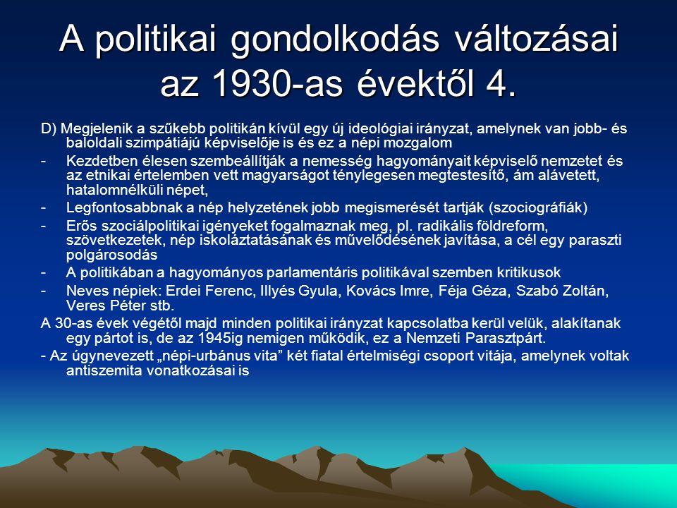 A politikai gondolkodás változásai az 1930-as évektől 4.
