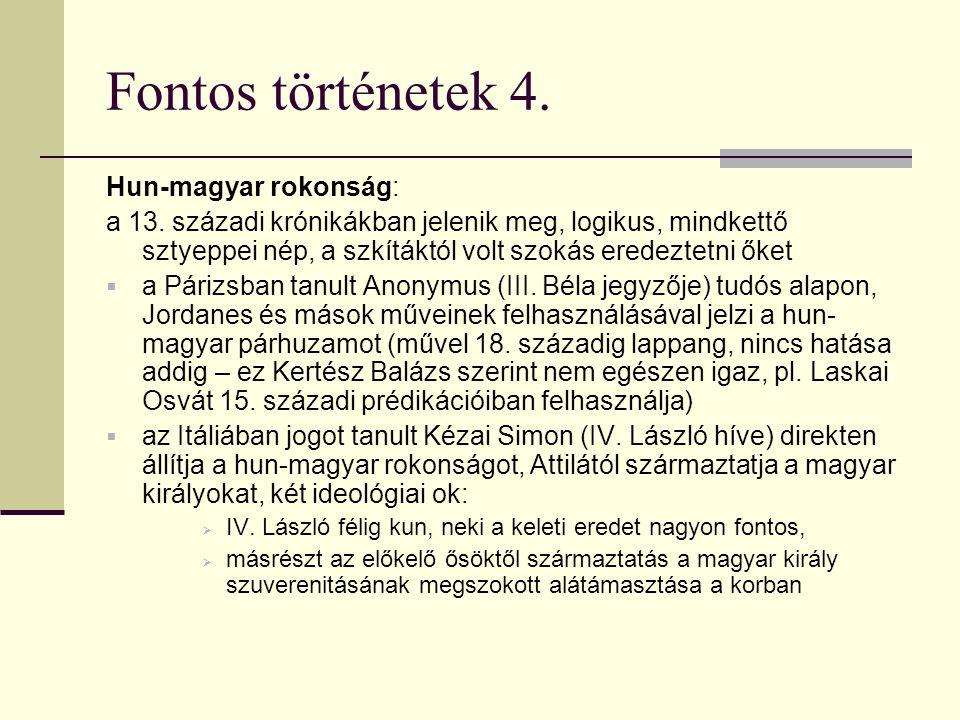 Fontos történetek 4. Hun-magyar rokonság: a 13.