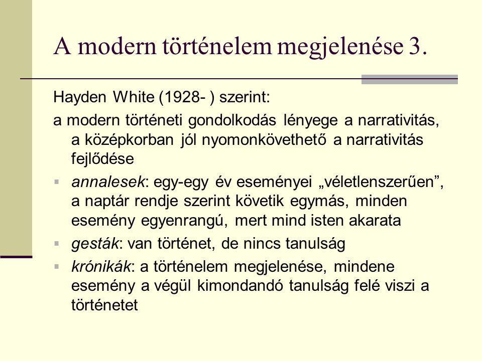 [A történelem után?] 20.század második felében a 18-19.