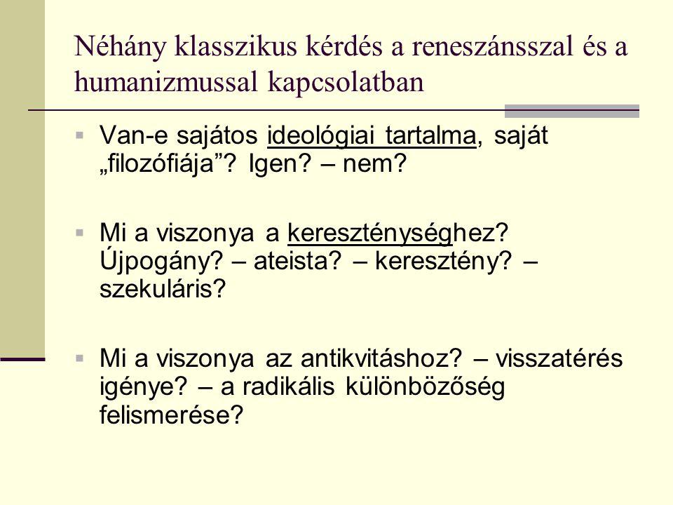 """Mohács utáni évtizedek a kor négy legfőbb humanista témája:  az """"antemurale toposz továbbvitele  Magyarország hanyatlásának és vereségének megmagyarázása  Mátyás-mítosz születése – pl."""