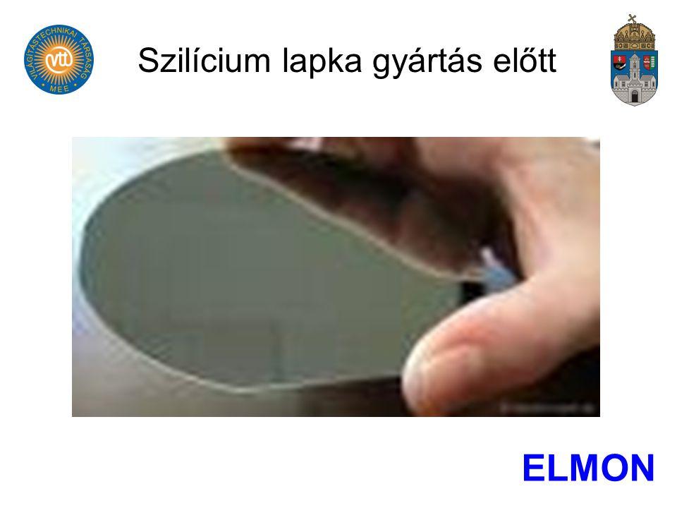 Szilícium lapka gyártás előtt ELMON