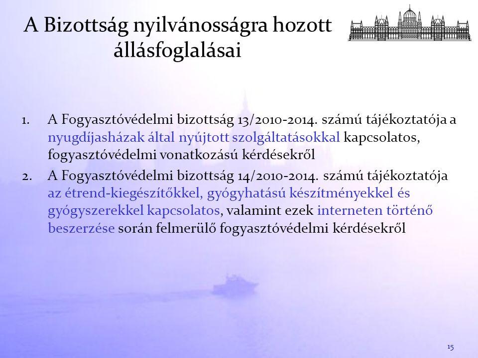 1. A Fogyasztóvédelmi bizottság 13/2010-2014.