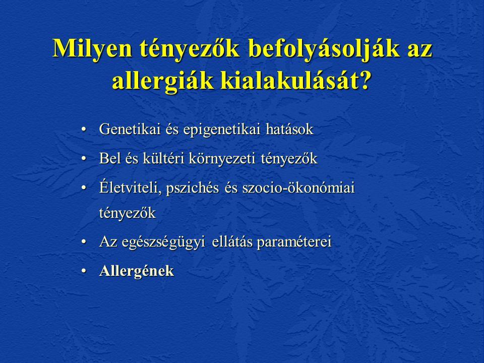 Milyen tényezők befolyásolják az allergiák kialakulását.