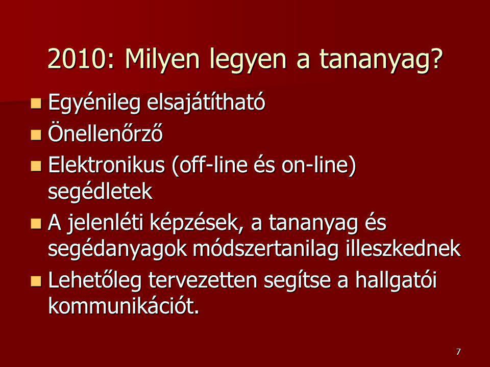 7 2010: Milyen legyen a tananyag.