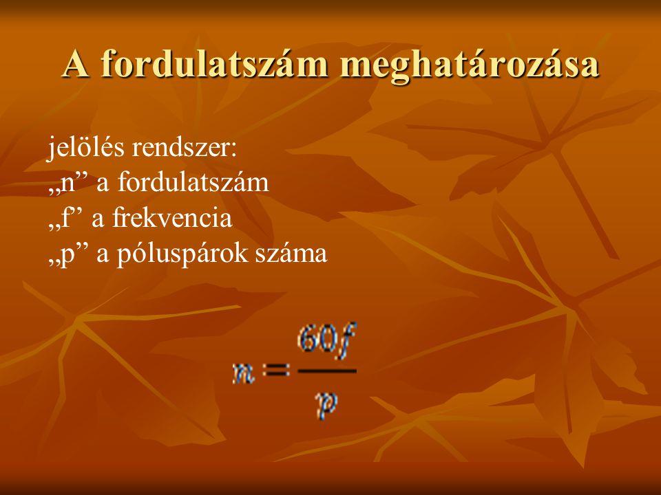 """A fordulatszám meghatározása jelölés rendszer: """"n"""" a fordulatszám """"f"""" a frekvencia """"p"""" a póluspárok száma"""