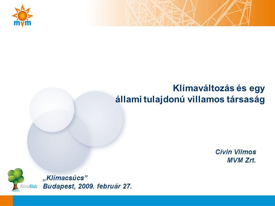 "Civin Vilmos MVM Zrt. ""Klímacsúcs Budapest, 2009."