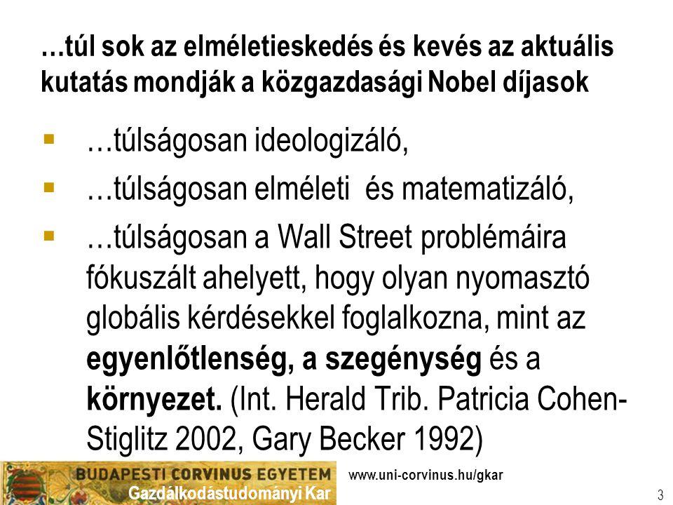 Gazdálkodástudományi Kar www.uni-corvinus.hu/gkar 4