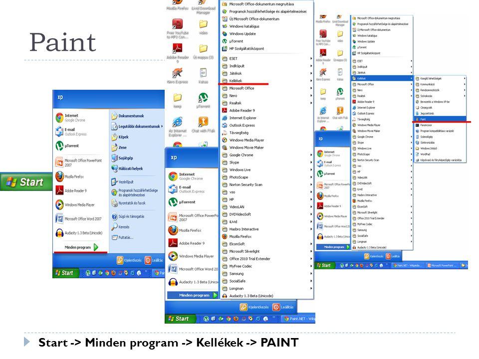 Start -> Minden program -> Kellékek -> PAINT