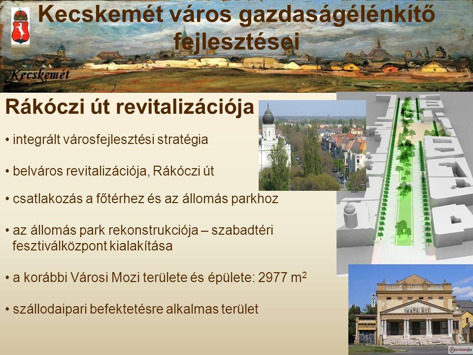 Rákóczi út revitalizációja integrált városfejlesztési stratégia belváros revitalizációja, Rákóczi út csatlakozás a főtérhez és az állomás parkhoz az á