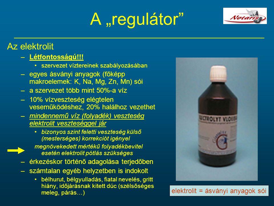 """A """"regulátor"""" Az elektrolit –Létfontosságú!!! szervezet víztereinek szabályozásában –egyes ásványi anyagok (főképp makroelemek: K, Na, Mg, Zn, Mn) sói"""