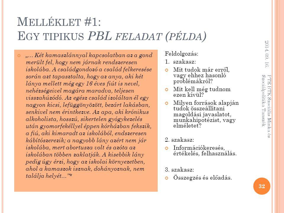 """M ELLÉKLET #1: E GY TIPIKUS PBL FELADAT ( PÉLDA ) """"..."""