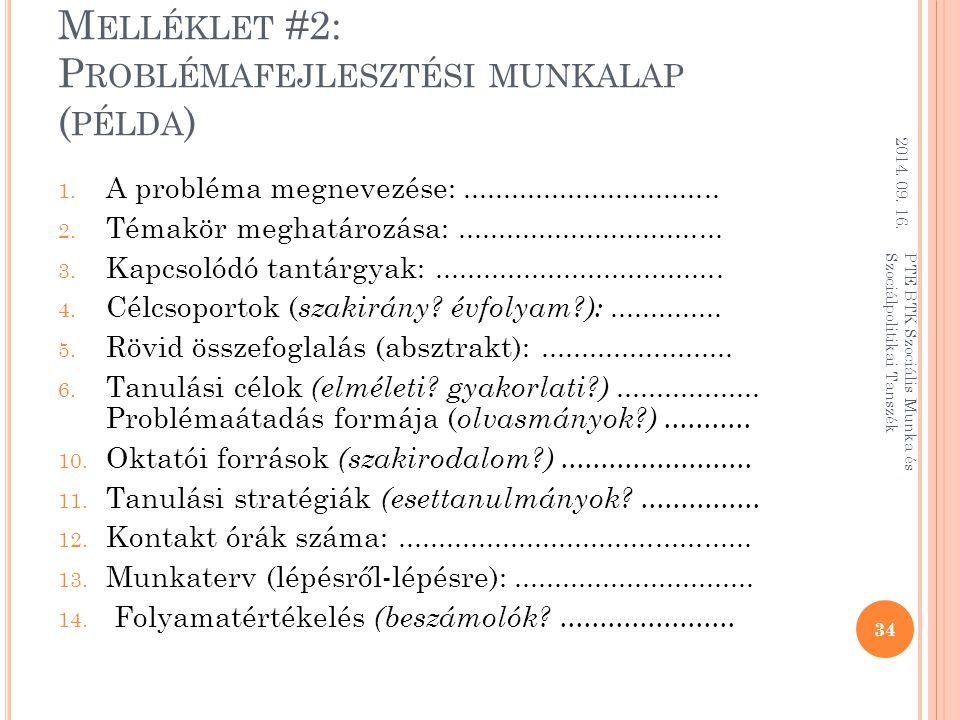 M ELLÉKLET #2: P ROBLÉMAFEJLESZTÉSI MUNKALAP ( PÉLDA ) 1.