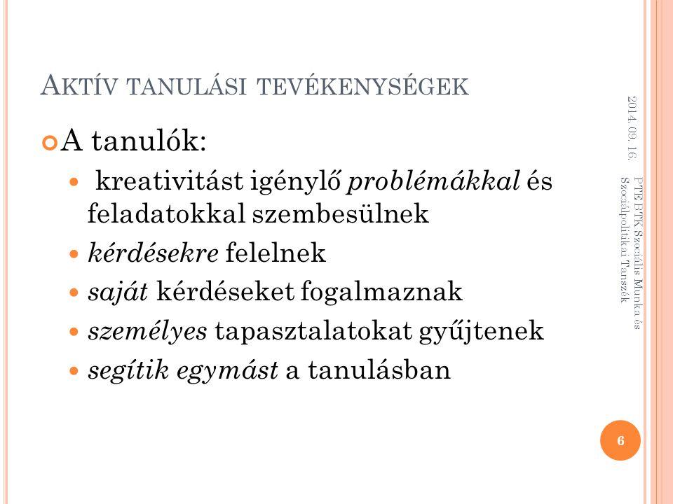 T IPIKUS PBL KÖRNYEZETEK ÉS MÓDSZEREK 2014.09. 16.
