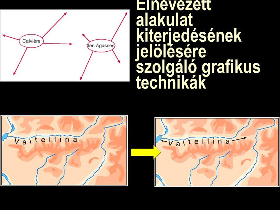 Elnevezett alakulat kiterjedésének jelölésére szolgáló grafikus technikák