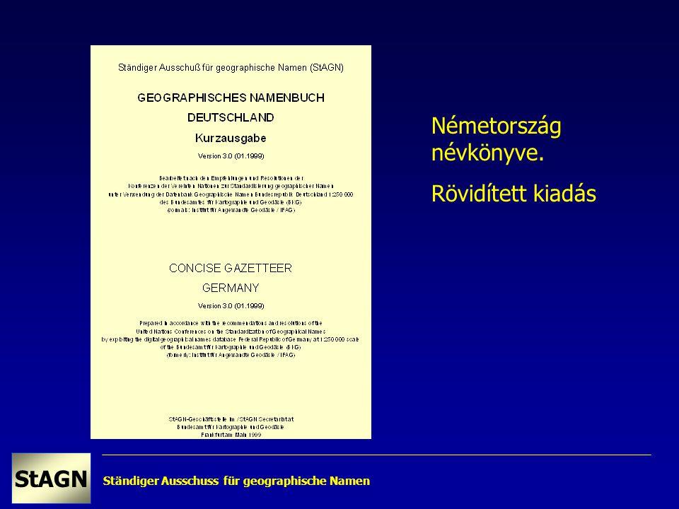 Ständiger Ausschuss für geographische Namen StAGN Németország névkönyve. Rövidített kiadás