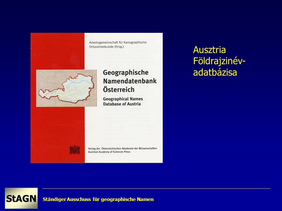 Ständiger Ausschuss für geographische Namen StAGN Ausztria Földrajzinév- adatbázisa