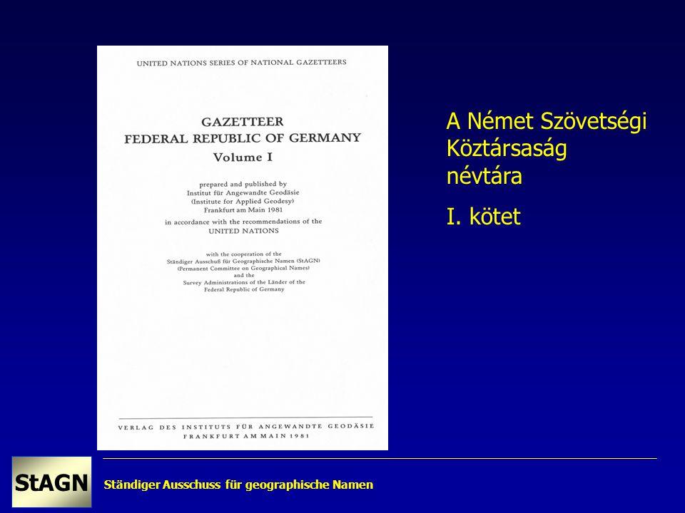 Ständiger Ausschuss für geographische Namen StAGN A Német Szövetségi Köztársaság névtára I. kötet