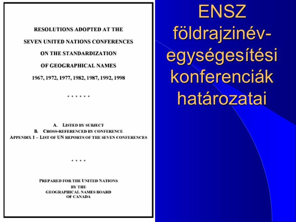 ENSZ földrajzinév- egységesítési konferenciák határozatai