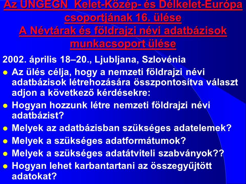 Az UNGEGN Kelet-Közép- és Délkelet-Európa csoportjának 16.