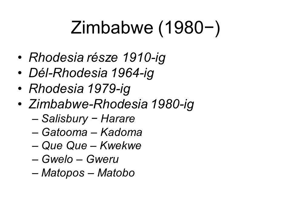 Zimbabwe (1980−) Rhodesia része 1910-ig Dél-Rhodesia 1964-ig Rhodesia 1979-ig Zimbabwe-Rhodesia 1980-ig –Salisbury − Harare –Gatooma – Kadoma –Que Que – Kwekwe –Gwelo – Gweru –Matopos – Matobo
