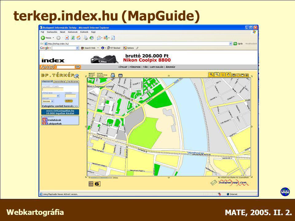 Webkartográfia MATE, 2005. II. 2. terkep.index.hu (MapGuide)