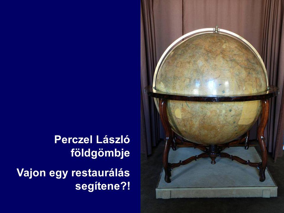 Perczel László földgömbje Vajon egy restaurálás segítene !