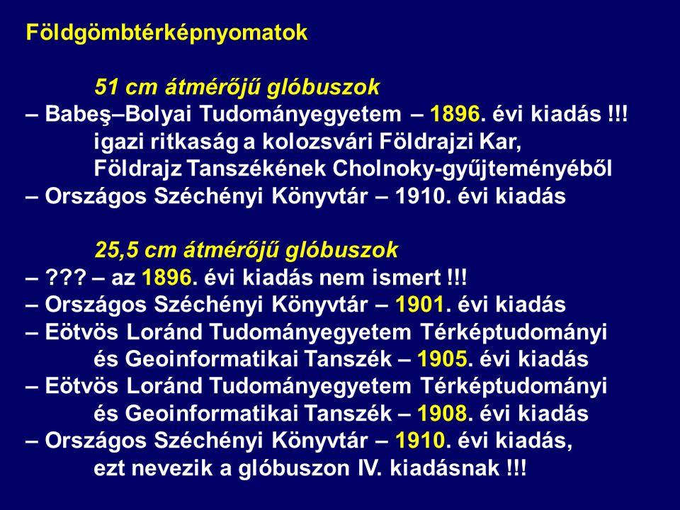 Földgömbtérképnyomatok 51 cm átmérőjű glóbuszok – Babeş–Bolyai Tudományegyetem – 1896. évi kiadás !!! igazi ritkaság a kolozsvári Földrajzi Kar, Földr