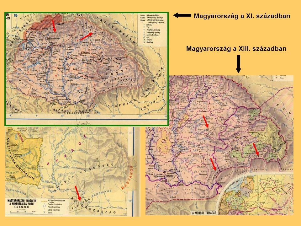 Magyarország a XI. században Magyarország a XIII. században