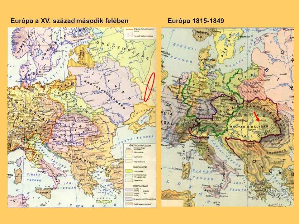 Európa a XV. század második felébenEurópa 1815-1849
