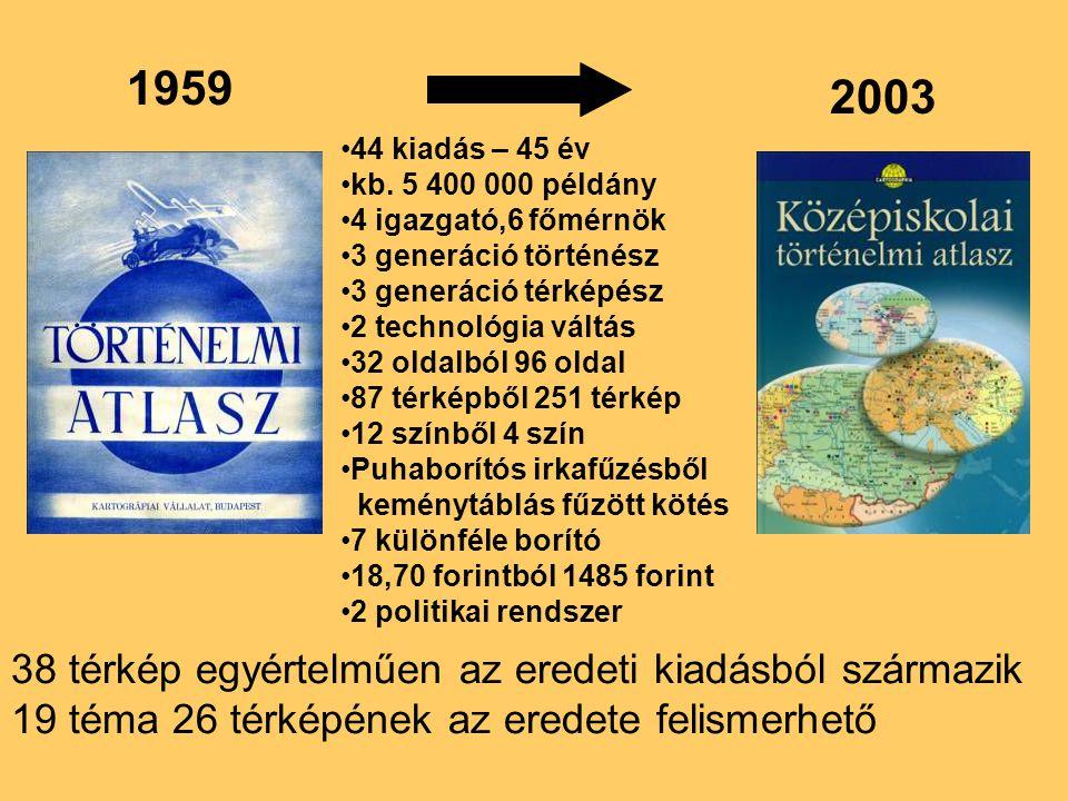 44 kiadás – 45 év kb.