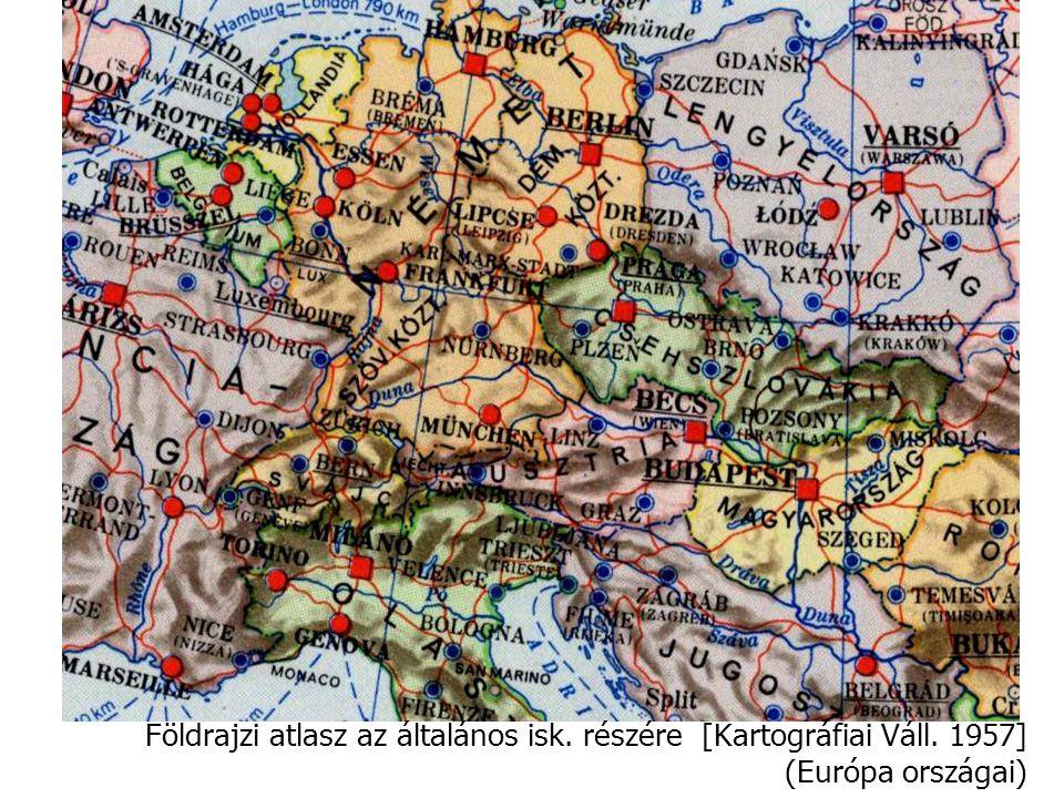 Földrajzi atlasz az általános isk. részére [Kartográfiai Váll. 1957] (Európa országai)
