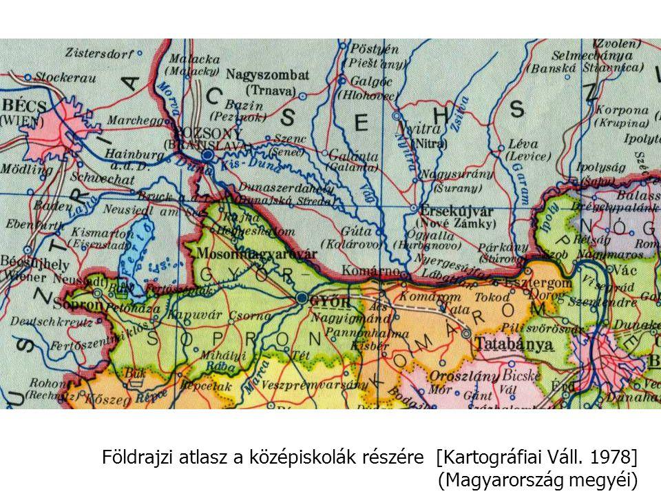 Földrajzi atlasz a középiskolák részére [Kartográfiai Váll. 1978] (Magyarország megyéi)