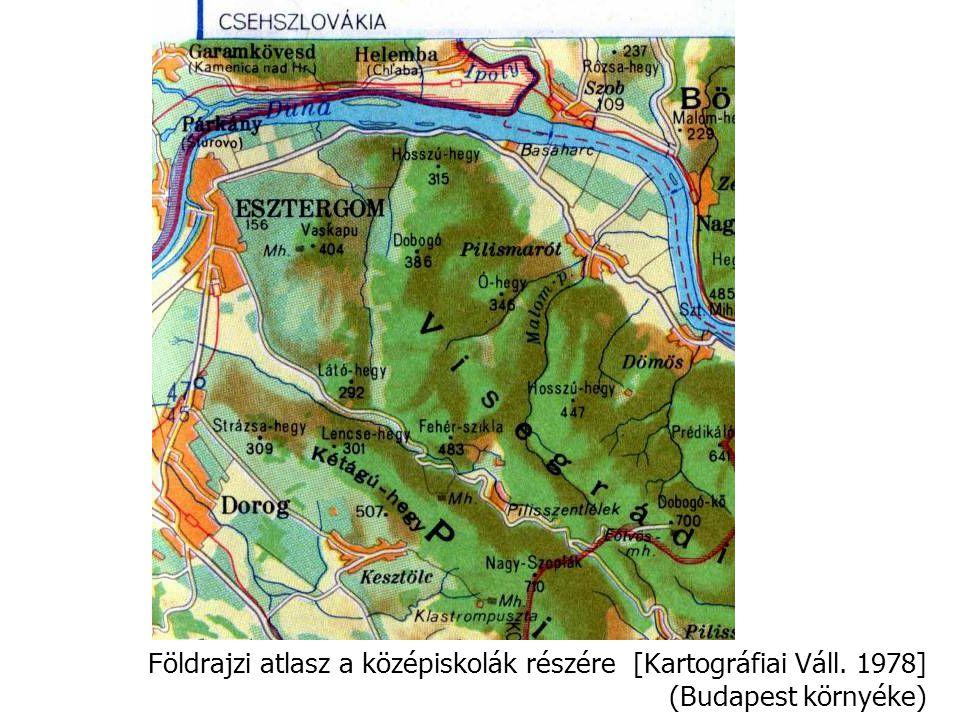 Földrajzi atlasz a középiskolák részére [Kartográfiai Váll. 1978] (Budapest környéke)