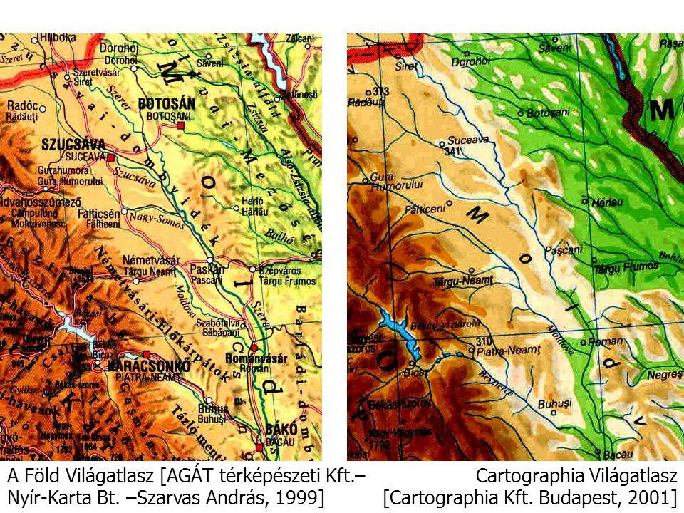 Cartographia Világatlasz [Cartographia Kft. Budapest, 2001] A Föld Világatlasz [AGÁT térképészeti Kft.– Nyír-Karta Bt. –Szarvas András, 1999]