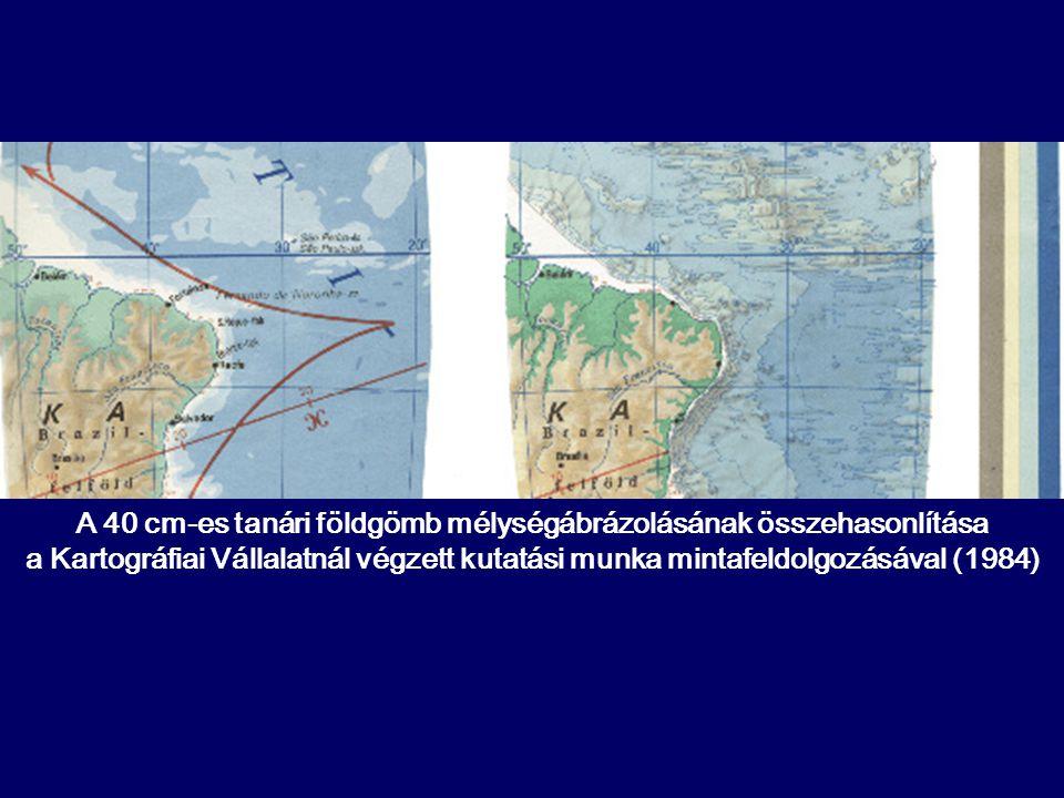 A 40 cm-es tanári földgömb mélységábrázolásának összehasonlítása a Kartográfiai Vállalatnál végzett kutatási munka mintafeldolgozásával (1984)