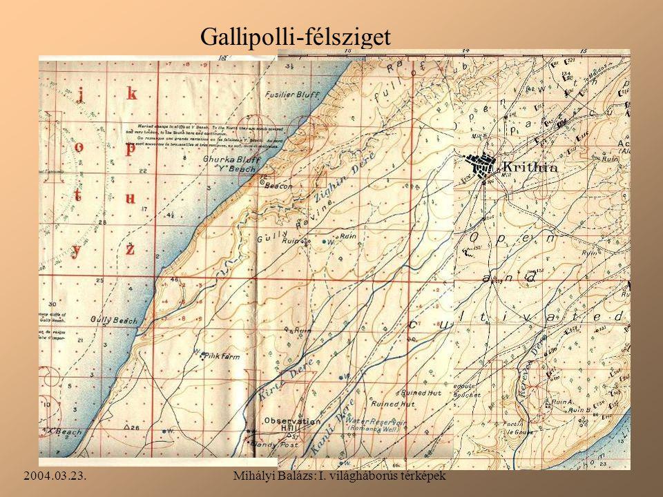 2004.03.23.Mihályi Balázs: I. világháborús térképek Gallipolli-félsziget