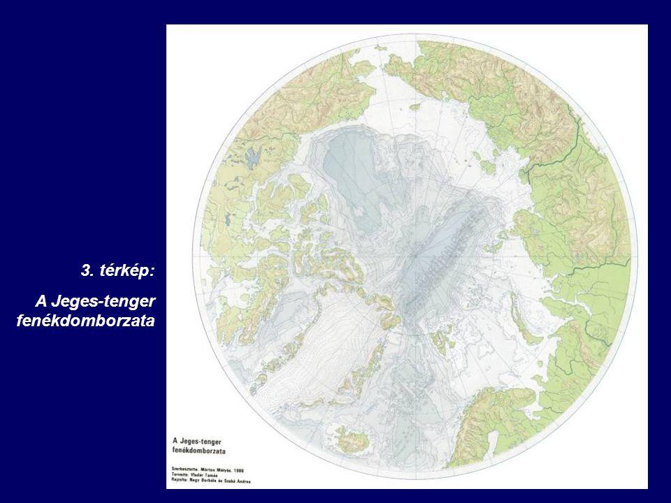 3. térkép: A Jeges-tenger fenékdomborzata