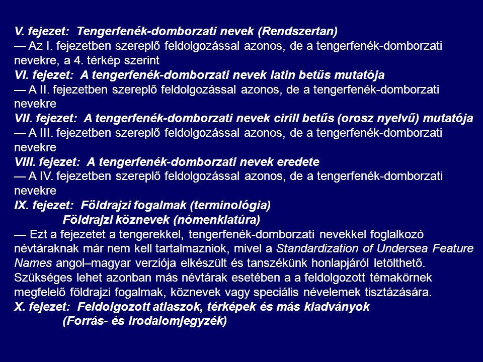 V.fejezet: Tengerfenék-domborzati nevek (Rendszertan) — Az I.